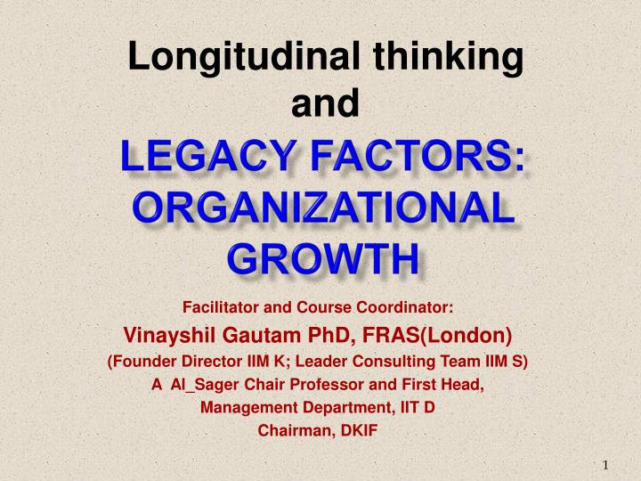 legacy factors organizational growth n.