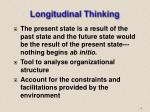 longitudinal thinking