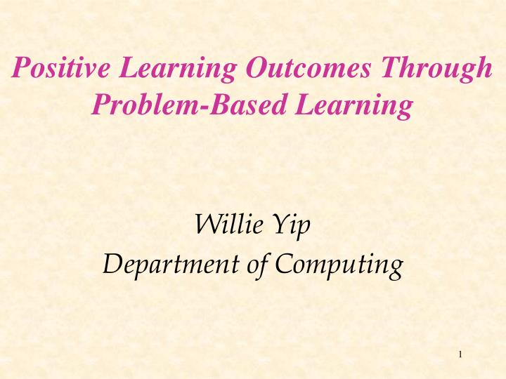 positive learning outcomes through problem based learning n.