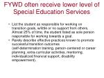 fywd often receive lower level of special education services2