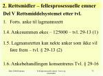 2 rettsmidler fellesprosessuelle emner19