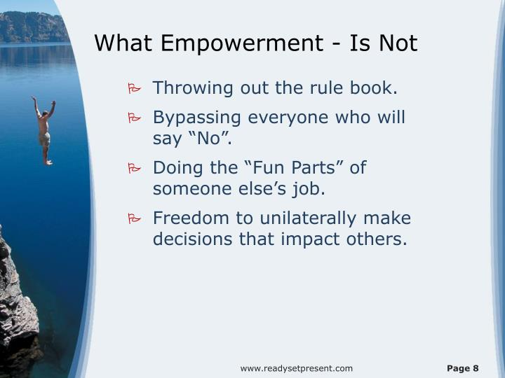 What Empowerment - Is Not