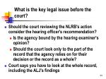 what is the key legal issue before the court