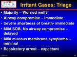 irritant gases triage