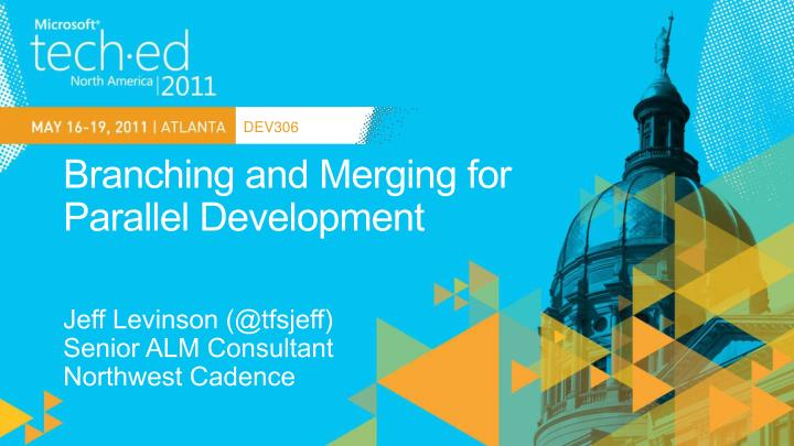 branching and merging for parallel development n.