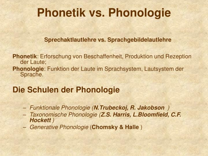 Phonetik vs phonologie