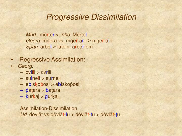Progressive Dissimilation