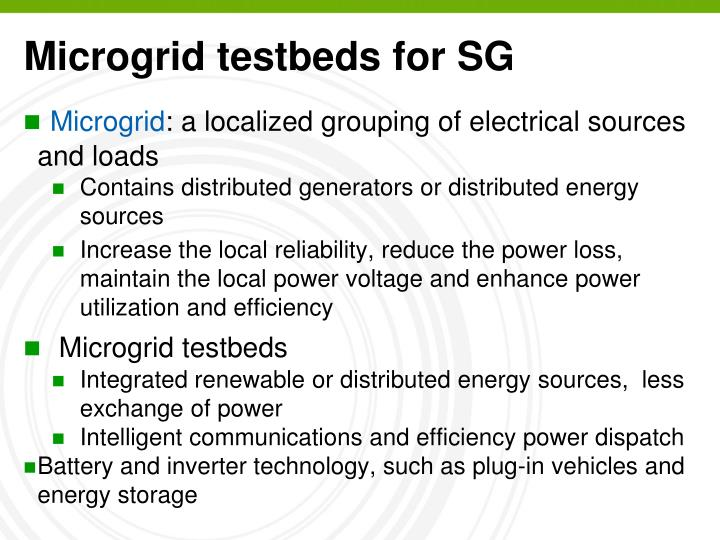 Microgrid testbeds for SG