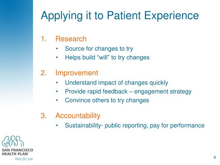 Applying it to Patient Experience