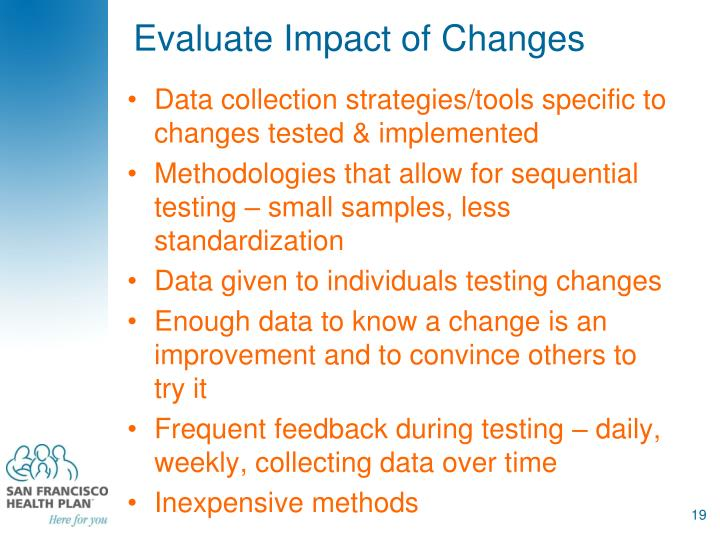 Evaluate Impact of Changes