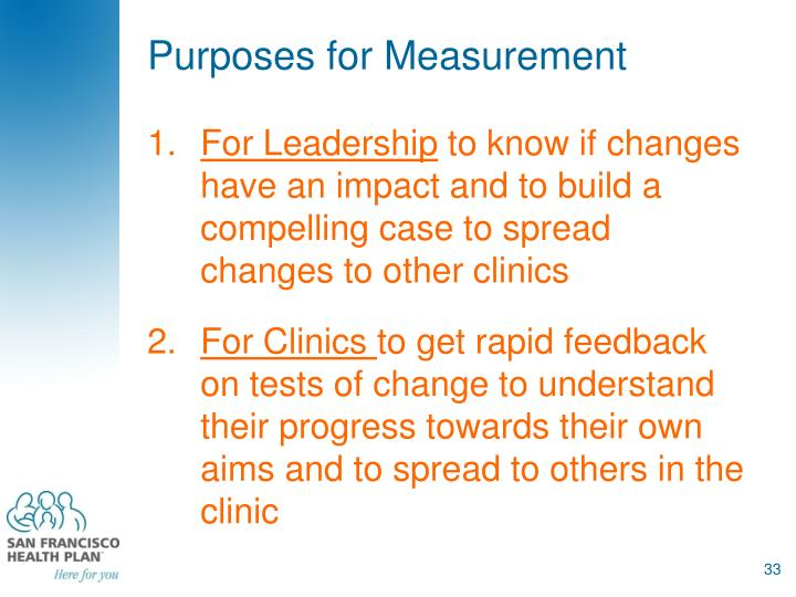 Purposes for Measurement
