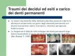 traumi dei decidui ed esiti a carico dei denti permanenti