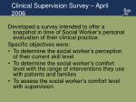 clinical supervision survey april 2006