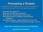 processing a relapse