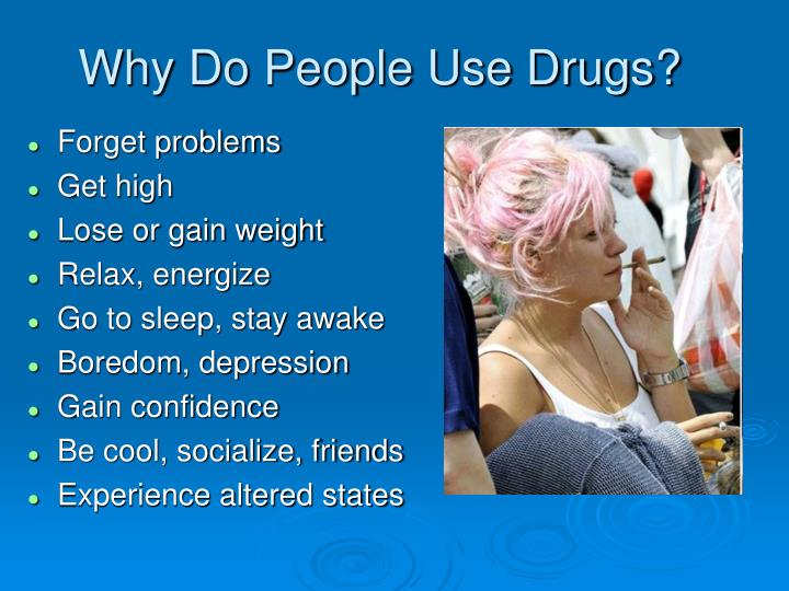 a discussion on why people use drugs Alcohol, tobacco, and other drugs | samhsa - substance abuse   overview.