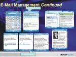 e mail management continued