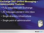 exchange 2007 unified messaging administrator features
