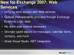 new for exchange 2007 web services