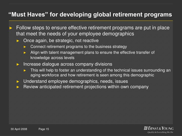 """""""Must Haves"""" for developing global retirement programs"""