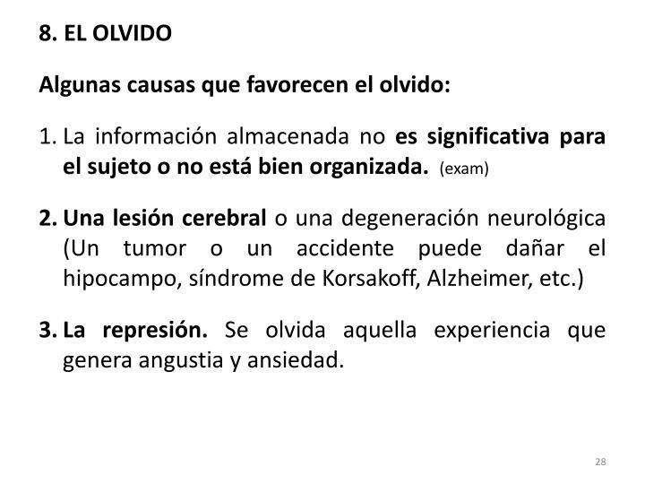 8. EL OLVIDO