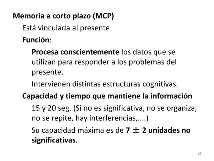 Memoria a corto plazo (MCP)