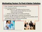 motivating factors to find a better solution
