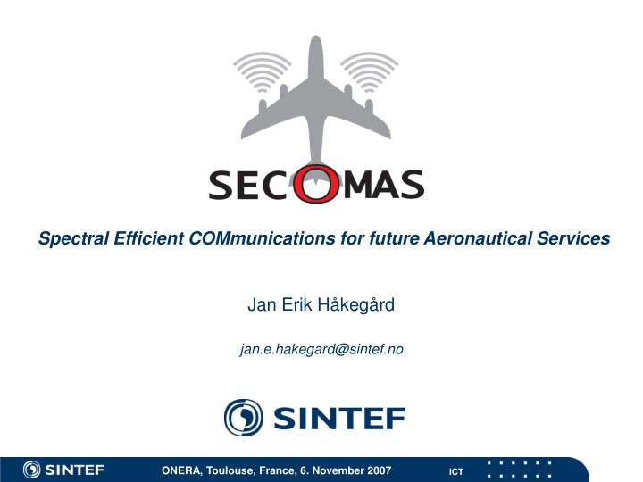 spectral efficient communications for future aeronautical services n.