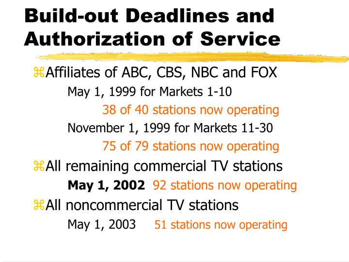 Build-out Deadlines and Authorization of Service