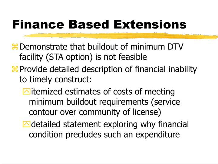 Finance Based Extensions