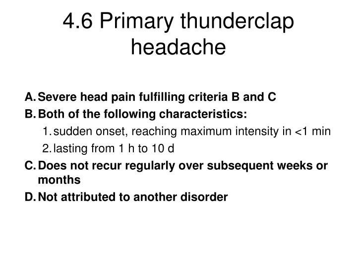 4.6 Primary thunderclap headache