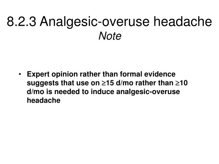 8.2.3 Analgesic-overuse headache