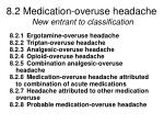 8 2 medication overuse headache new entrant to classification