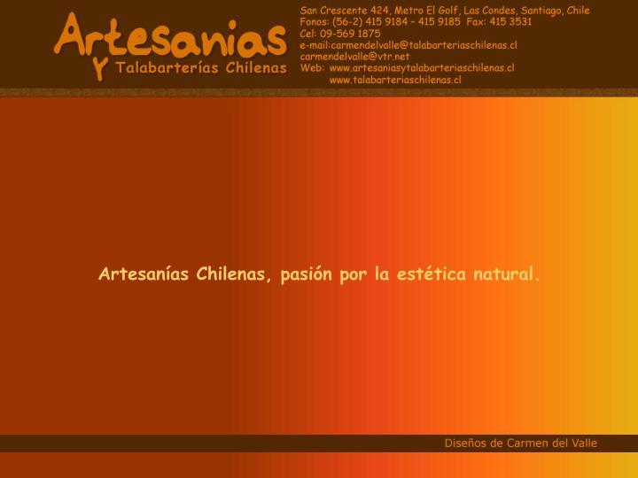 Artesanías Chilenas, pasión por la estética natural.
