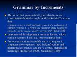 grammar by increments
