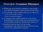 overview grammar dilemmas