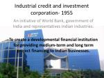 industrial credit and investment corporation 1955