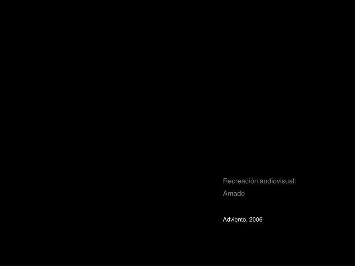 Recreación audiovisual: