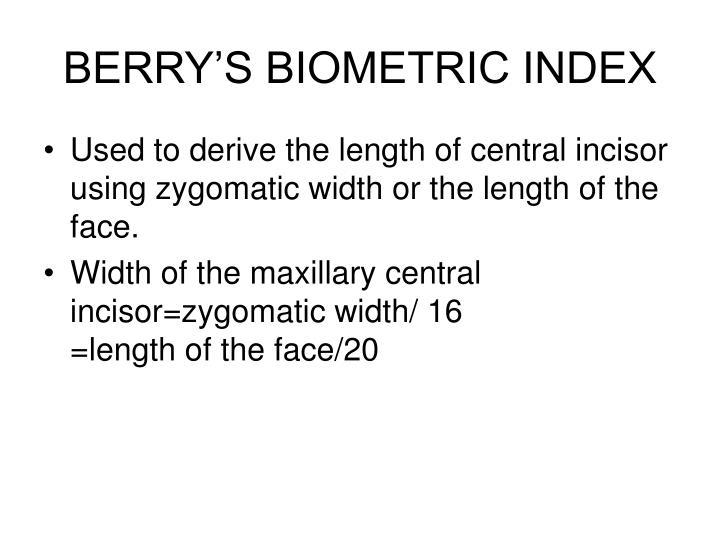 BERRY'S BIOMETRIC INDEX