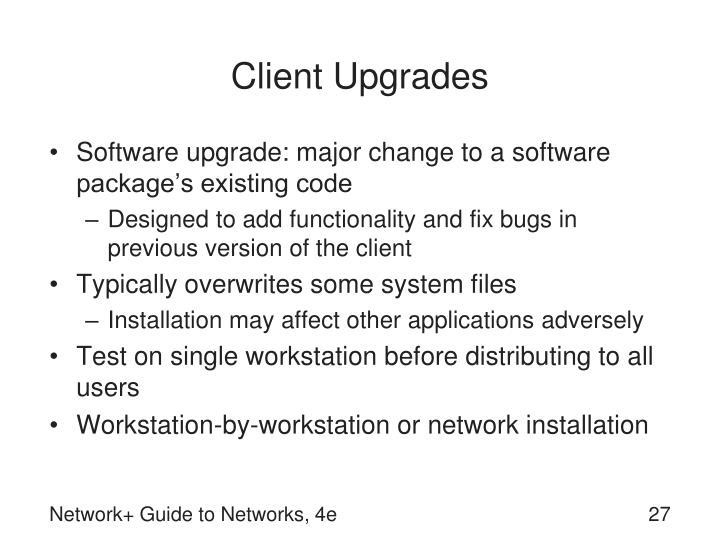 Client Upgrades