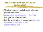 what if the pio has not been designated