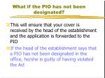 what if the pio has not been designated1