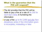 what is the guarantee that the pio will respond1