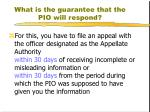 what is the guarantee that the pio will respond2