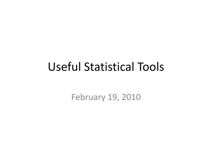 useful statistical tools n.
