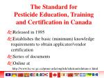 the standard for pesticide education training and certification in canada