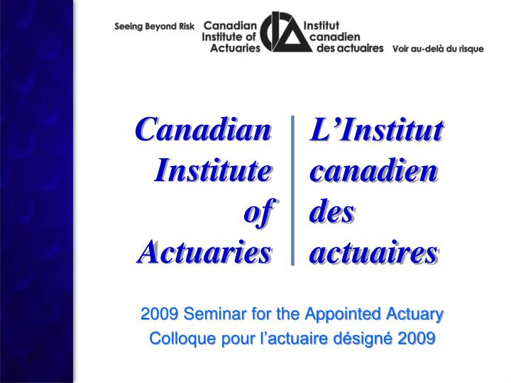 2009 seminar for the appointed actuary colloque pour l actuaire d sign 2009 n.