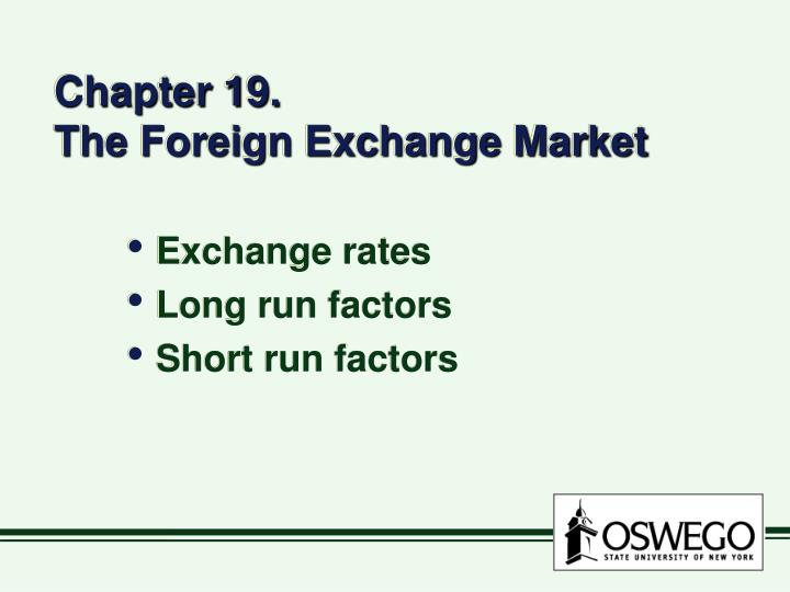 chapter 19 the foreign exchange market n.