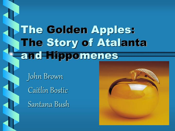 the golden apples the story o f atal anta a n d hippo menes n.