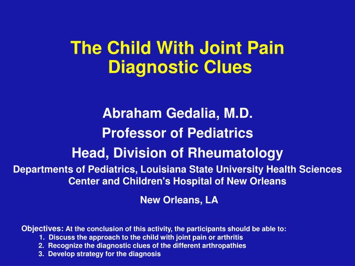 the child with joint pain diagnostic clues n.
