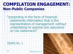 compilation engagement non public companies